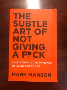 My copy of the Subtle Art of Not Giving a Fuck